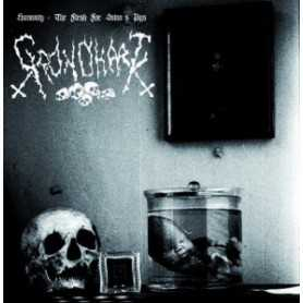 GRONDHAAT - Humanity : The Flesh For Satan's Pigs . CD