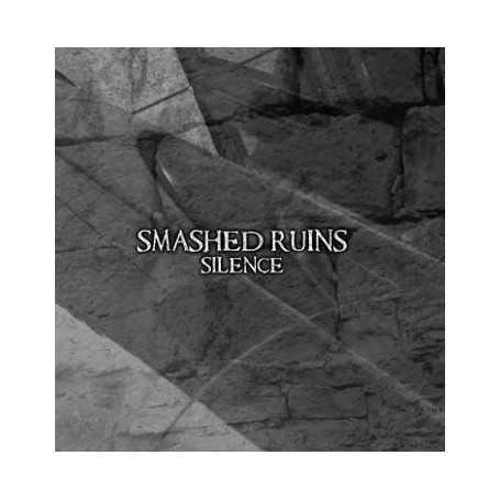 SMASHED RUINS - Silence . CD