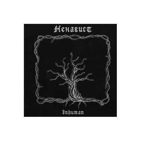 NENAVIST - Inhuman . CD