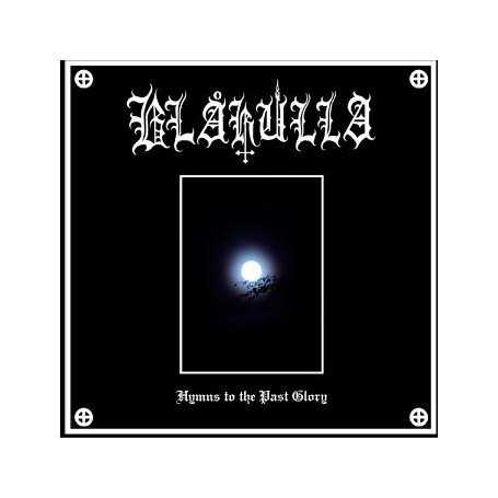 BLAKULLA - Hymns to the Past Glory . CD