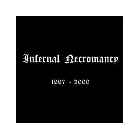 INFERNAL NECROMANCY - 1997-2000 . CD