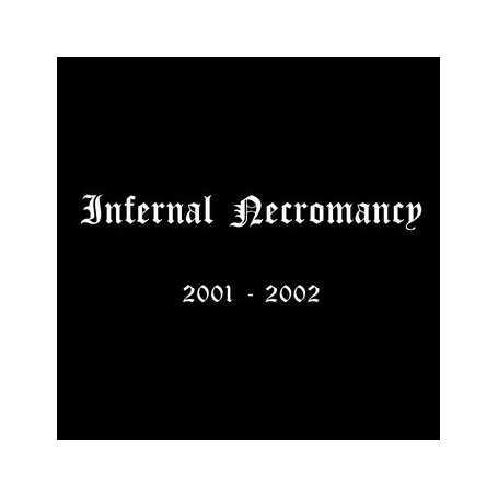 INFERNAL NECROMANCY - 2001-2002 . CD