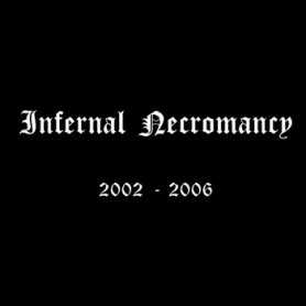 INFERNAL NECROMANCY - 2002-2006 . CD