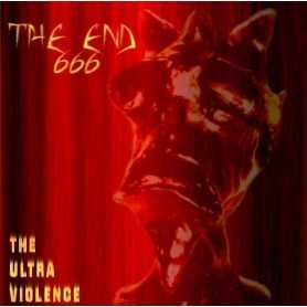 THE END 666 - The Ultra Violence . CD