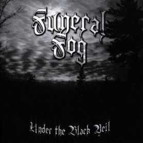FUNERAL FOG - Under The Black Veil . CD