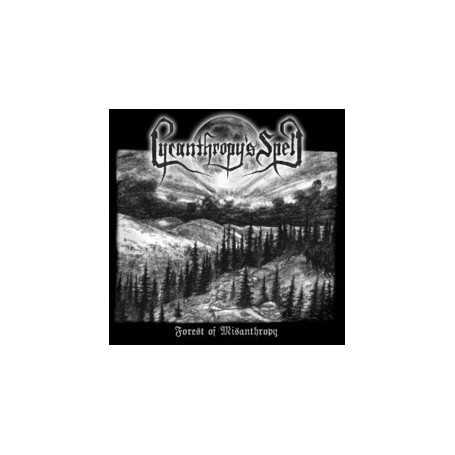 LYCANTHROPY'S SPELL - Forest of Misanthropy . CD