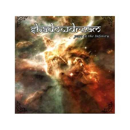 SHADOWDREAM - Part of the Infinity . CD