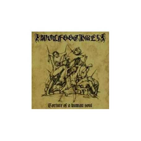WOLFSSCHREI - Torture of a Human Soul . CD