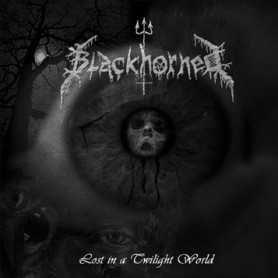 BLACKHORNED - Lost in a Twilight World . CD