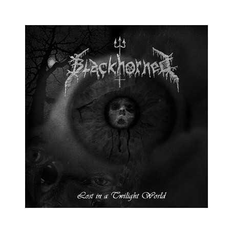 BLACKHORNED - Lost in a Twilight World . CD