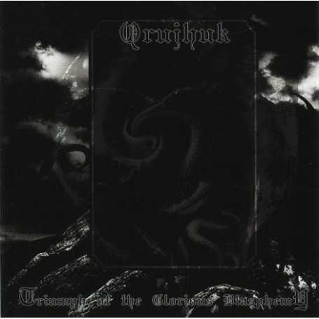 QRUJHUK - Triumph of the Glorious Blasphemy . CD