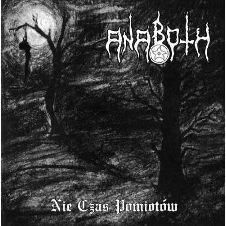 ANABOTH - Nie Czas Pomiotow . CD