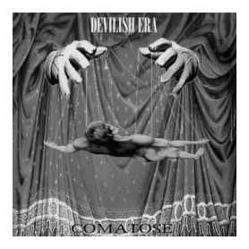 DEVILISH ERA - Comatose . CD