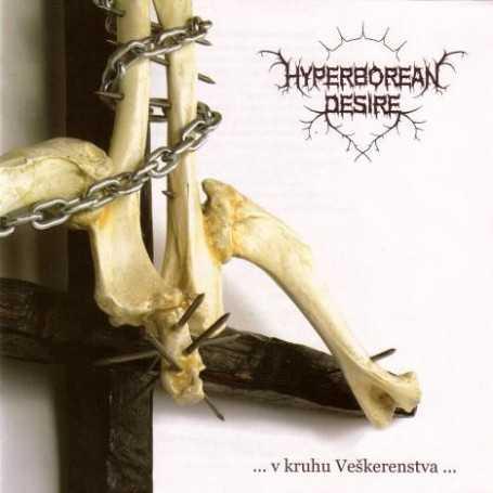 HYPERBOREAN DESIRE - V Kruhu Veskerenstva . CD