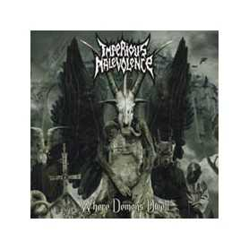 IMPERIOUS MALEVOLENCE - Where Demons Dwell . CD