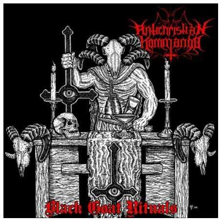 ANTICHRISTIAN KOMMANDO - Black Goat Rituas