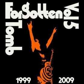 FORGOTTEN TOMB - Vol. 5: 1999-2009