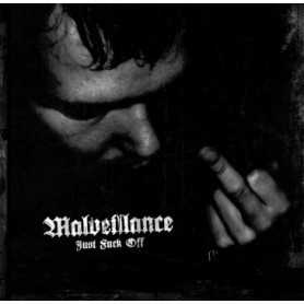 MALVEILLANCE - Just Fuck Off . CD