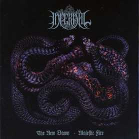 INFERNAL - The New Dawn / Majestic Fire