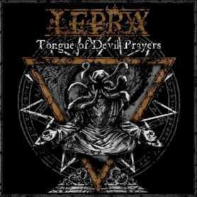 LEPRA - Tongue of Devil Prayers