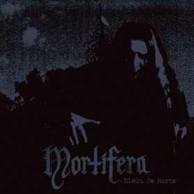MORTIFERA - Bleuu de Morte