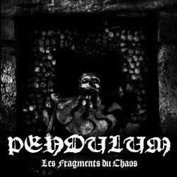 PENDULUM - Les Fragments du Chaos