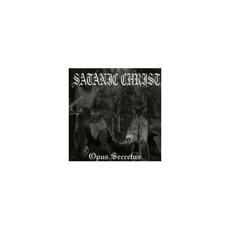 SATANIC CHRIST - Opus Secretus . CD