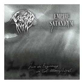 Cursed Nihil / Empire Satanicum - From the Beginning to Evil Manifestos