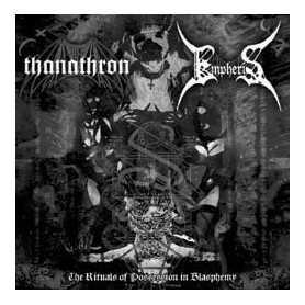 THANATHRON / EMPHERIS - The Rituals of Possession in Blasphemy . CD