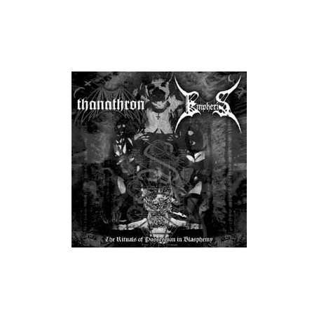 THANATHRON / EMPHERIS - The Rituals of Possession in Blasphemy . CD