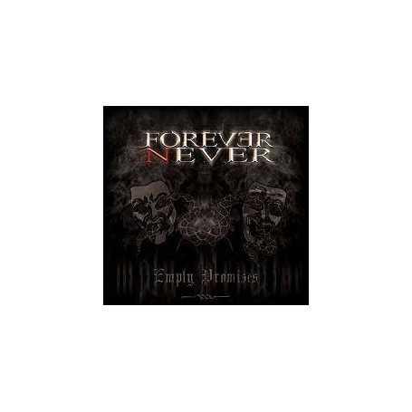 Forever Never - Empty Promises