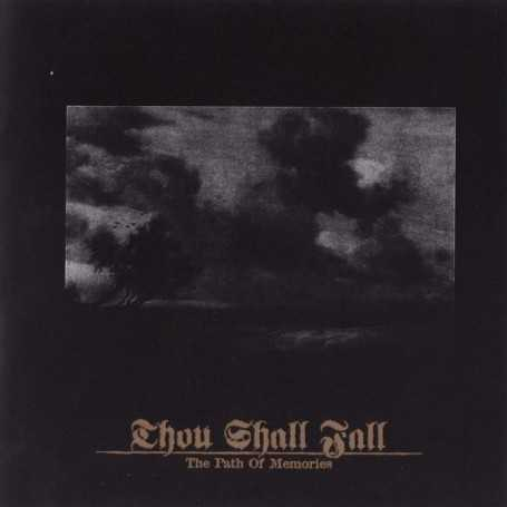 THOU SHALL FALL - The Path Of Memories . CD