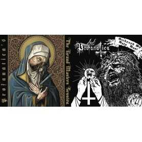PROFANATICA-Sickened by Holy Host/The Grand Masters Session