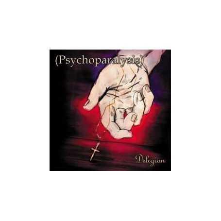 Psychoparalysis - Deligion