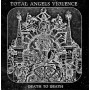 TOTAL ANGELS VIOLENCE - Death to Death . CD