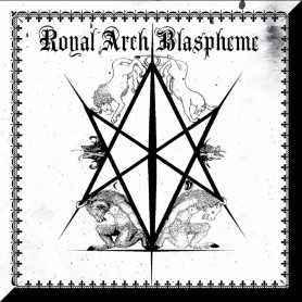 THE ROYAL ARCH BLASPHEME - II . CD