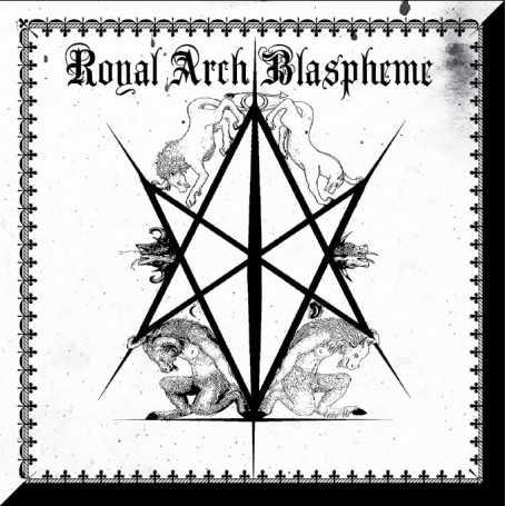 THE ROYAL ARCH BLASPHEME - II . CD