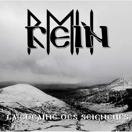 REIN - La Cocaine des Seigneurs . CD