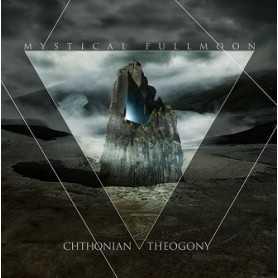 MYSTICAL FULLMOON - Chthonian Theogony