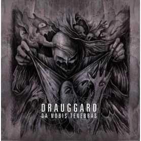 DRAUGGARD - Da Nobis Tenebras . CD