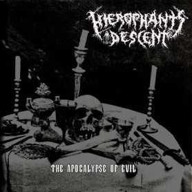 HIEROPHANT'S DESCENT - The Apocalypse of Evil