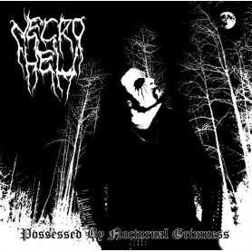 NECROHELL - Possessed By Nocturnal Grimness . CD