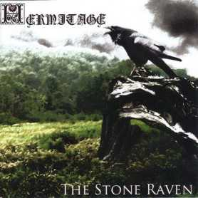 HERMITAGE - The Stone Raven