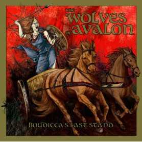 THE WOLVES OF AVALON - Boudicca's Last Stand