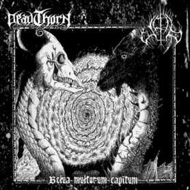 DEADTHORN / UPIR - Belua Multorum Capitum