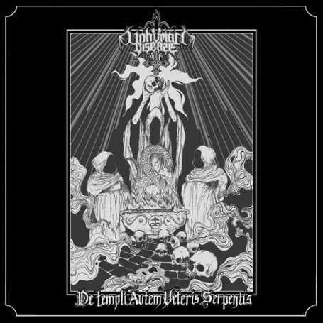 UNHUMAN DISEASE - De Templi Autem Veteris Serpentis