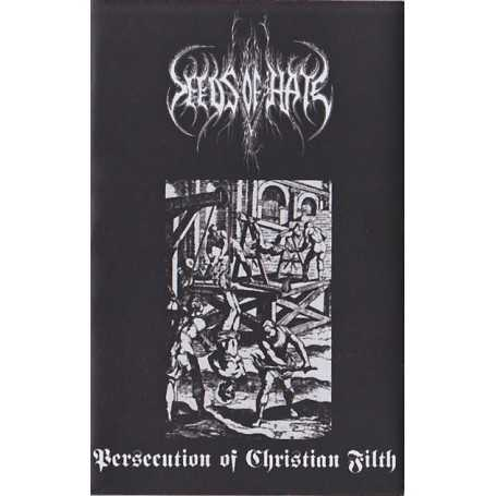 SEEDS OF HATE - Persecution of Christian Filth . MC