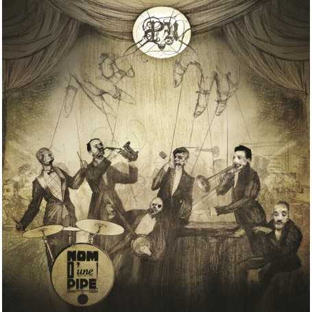 PENSEES NOCTURNES - Nom d'une Pipe ! . CD