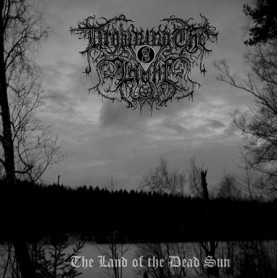 DROWNING THE LIGHT - The Land of the Dead Sun