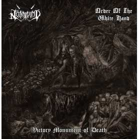 ORDER OF THE WHITE HAND / NORDWIND - Victory Monument of Death